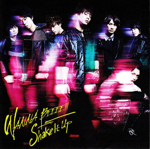 File:Kis-My-Ft2---WANNA-BEEEE!!!-Shake-It-Up.jpg