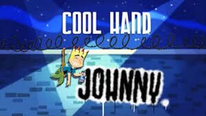 Cool Hand Johnny