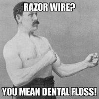 Overly Manly Man Razor Wire