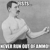 Overly Manly Man Fists