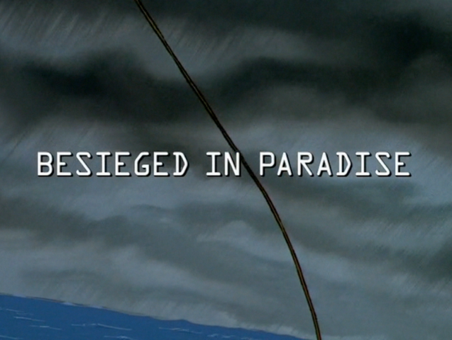 File:Besieged in Paradise title card.png