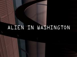 Alien in Washington title card
