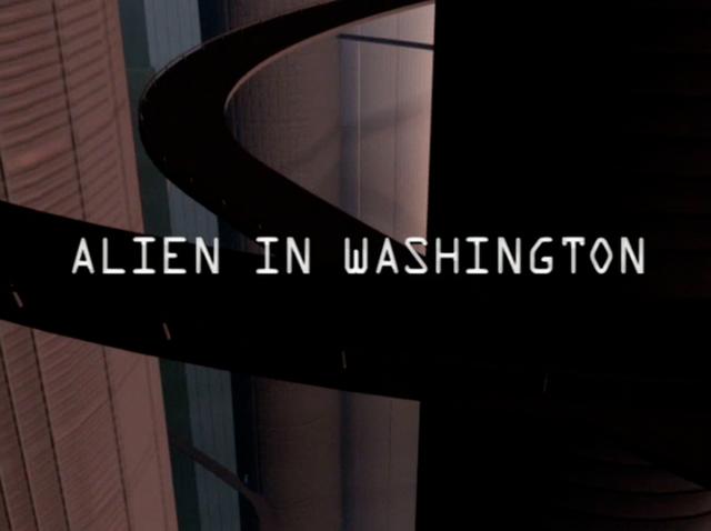 File:Alien in Washington title card.png