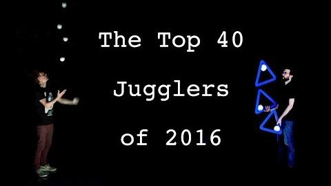 Top 40 Jugglers of 2016 - T40J16 E.P.