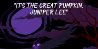 It's the Great Pumpkin, Juniper Lee