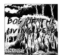 Bog of the Living Dead