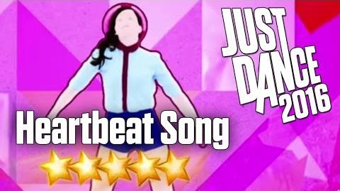 Heartbeat Song - Just Dance 2016