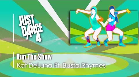 Run The Show - Just Dance 4