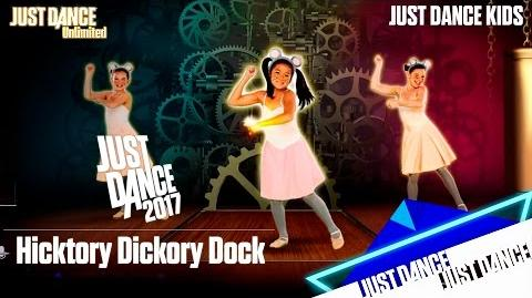 Just Dance Unlimited - Hicktory Dickory Dock