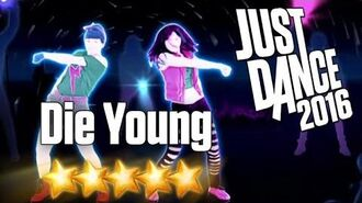 Just Dance 2016 - Die Young - 5 stars