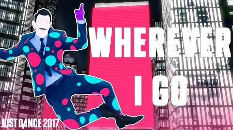 OneRepublic - Wherever I Go Just Dance 2017 Official Gameplay preview