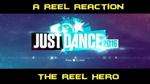 A Reel Reaction Just Dance 2016