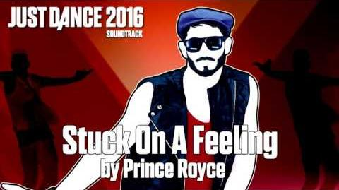 Just Dance 2016 Soundtrack - Stuck On A Feeling by Prince Royce