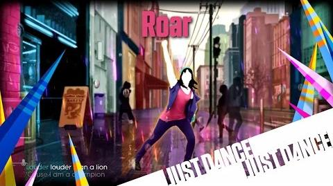 Just Dance Unlimited - Roar