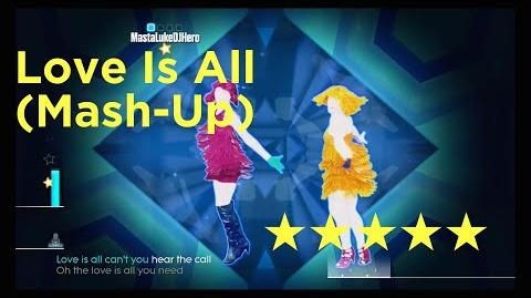 Just Dance 2015 Love Is All - Sisters Mash-Up (5 Stars)