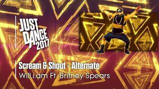 Scream & Shout (Alternate) - Just Dance 2017