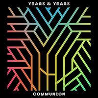 Years & Years - Communion (cover)