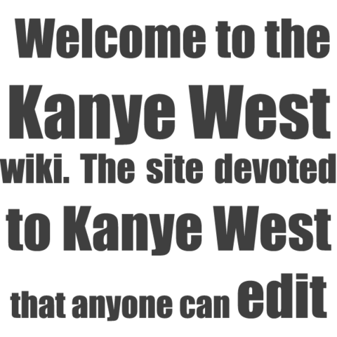File:Kanyewestwelcome.png