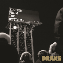 File:Started from the Bottom - Drake single.png