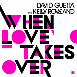 When Love Takes Over single cover
