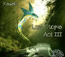 Lost Utopia Act 3