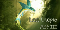 Lost Utopia Act 3