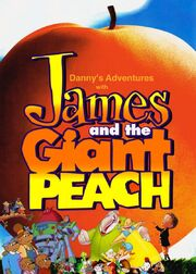 Danny's Adventures with James and the Giant Peach