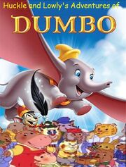 Huckle and Lowly's Adventures of Dumbo