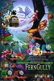 Thomas and Twilight Sparkle Goes to FernGully The Last Rainforest