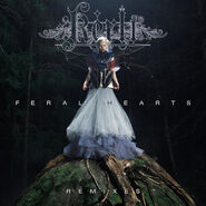 COVER - Feral Hearts (Remixes)