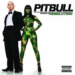 Pitbull Starring In Rebelution cover