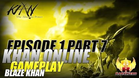 Khan Online Gameplay E1P7 Blaze Khan - Chest Error, Exploding Chest, & Grinding Forever
