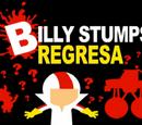 Billy Stumps Regresa