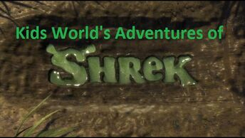 Kids World's Adventures of Shrek