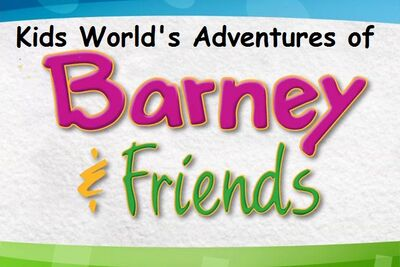 Kids World's Adventures of Barney & Friends