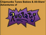 Chipmunks Tunes Babies & All-Stars' Adventures of Rugrats (TV Series)