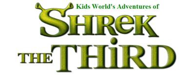 Kids World's Adventures of Shrek The Third
