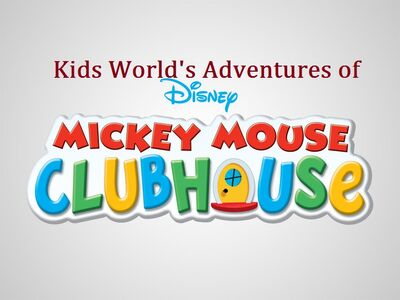 Kids World's Adventures of Mickey Mouse Clubhouse