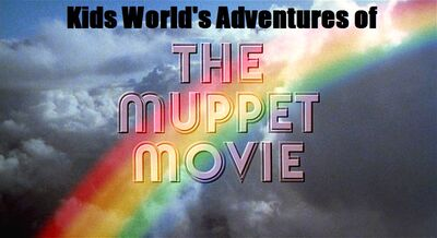 Kids World's Adventures of The Muppet Movie