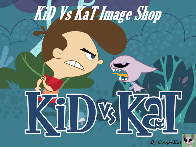 Kid Vs Kat Image Shop