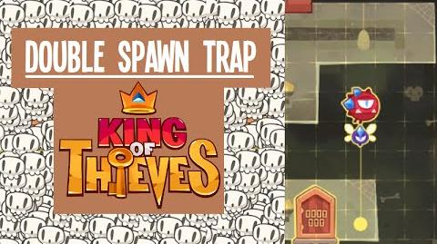 King of Thieves Double Spawn Trap