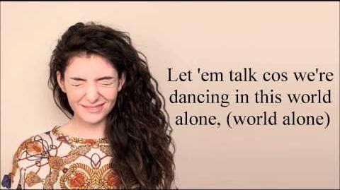 Lorde - A World Alone (Lyrics)