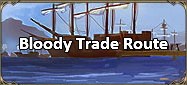 Bloody Trade Route