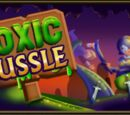 Toxic Tussle
