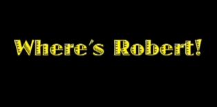Where's Robert