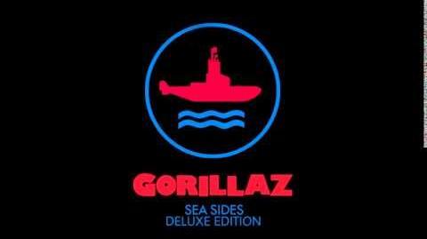 Gorillaz - Sea-Sides Deluxe Edition (Full Album+Download)