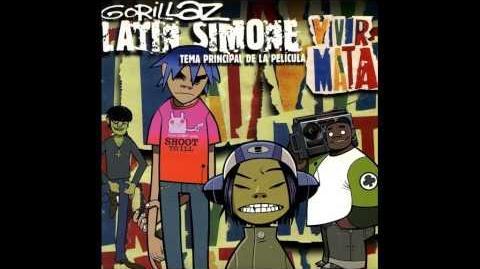 Gorillaz - Latin Simone (Vivr Mata Version)