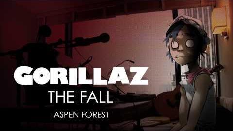 Gorillaz - Aspen Forest - The Fall