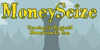 MoneySeize