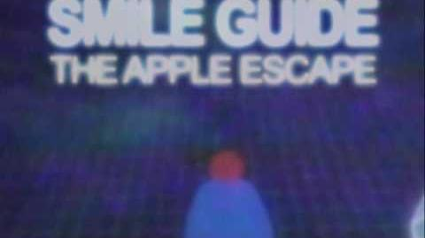 SMILE GUIDE- THE APPLE ESCAPE